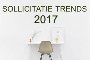 sollicitatie trends 2017